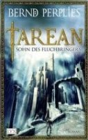 Bernd Perplies: Tarean - Sohn des Fluchbringers