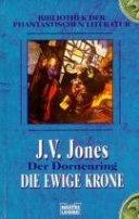 J. V. Jones: Die ewige Krone