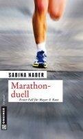 Sabina Naber: Marathonduell
