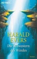 Harald Evers: Die Schwestern des Windes