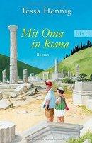 Tessa Hennig: Mit Oma in Roma