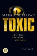 Mark T. Sullivan: Toxic