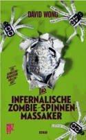 David Wong: Das infernalische Zombie-Spinnen-Massaker