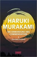 Haruki Murakami: Die Ermordung des Commendatore: Eine Idee erscheint
