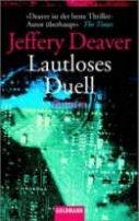 Jeffery Deaver: Lautloses Duell