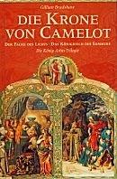 Gillian Bradshaw: Die Krone von Camelot / Der Falke des Lichts / Das Königreich des Sommers