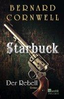 Bernard Cornwell: Der Rebell