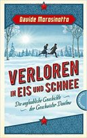 Davide Morosinotto: Verloren in Eis und Schnee