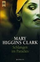 Mary Higgins Clark: Schlangen im Paradies