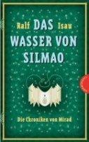 Ralf Isau: Das Wasser von Silmao