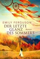 Emily Ferguson: Der letzte Glanz des Sommers