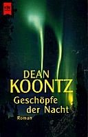 Dean Koontz: Geschöpfe der Nacht