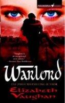 Elizabeth Vaughan: Warlord
