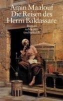 Amin Maalouf: Die Reisen des Herrn Baldassare