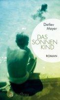 Detlev Meyer: Das Sonnenkind