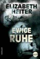 Elizabeth Heiter: Ewige Ruhe