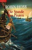 Robin Hobb: Die Stunde des Piraten