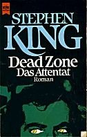 Stephen King: Dead Zone - Das Attentat