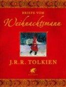 John Ronald Reuel Tolkien: Briefe vom Weihnachtsmann