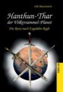 Ute Neumann: Hanthun-Thar, der Völkersammel-Planet