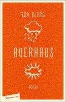 Bov Bjerg: Auerhaus