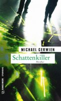 Michael Gerwien: Schattenkiller