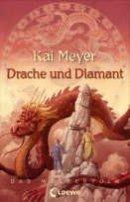 Kai Meyer: Drache und Diamant