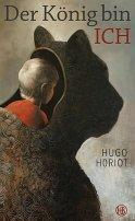 Hugo Horiot: Der König bin ich