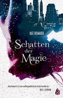 Kat Howard: Schatten der Magie