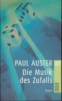 Paul Auster: Die Musik des Zufalls