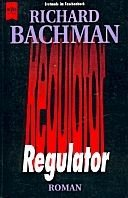 Richard Bachman: Regulator