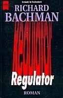 Richard Bachman: Regulator
