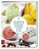Kerstin Pooth, Astrid Saß: Superfood-Eis