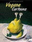 Clemens Ettenauer, Johanna Bergmayr: Vegane Cartoons