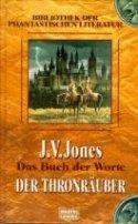 J. V. Jones: Der Thronräuber
