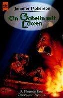 Jennifer Roberson: Ein Gobelin mit Löwen