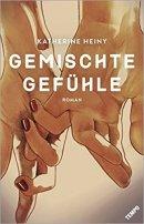 Katherine Heiny: Gemischte Gefühle