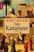 Wolf Kunik: Der Katalane