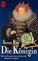 Susan Kay: Die Königin