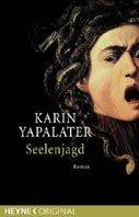 Karin Yapalater: Seelenjagd