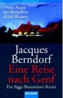 Jacques Berndorf: Eine Reise nach Genf
