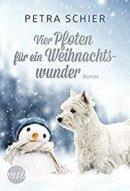 Petra Schier: Vier Pfoten für ein Weihnachtswunder