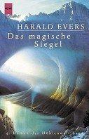 Harald Evers: Das magische Siegel