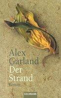 Alex Garland: Der Strand