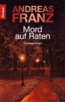 Andreas Franz: Mord auf Raten