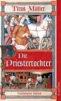 Titus Müller: Die Priestertochter