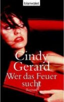 Cindy Gerard: Wer das Feuer sucht