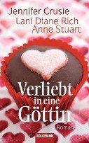 Anne Stuart, Jennifer Crusie, Lani Diane Rich: Verliebt in eine Göttin