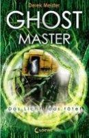 Derek Meister: Ghostmaster