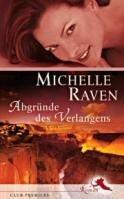 Michelle Raven: Abgründe des Verlangens